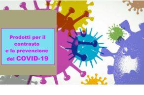 Prodotti per il contrasto e la prevenzione del COVID-19